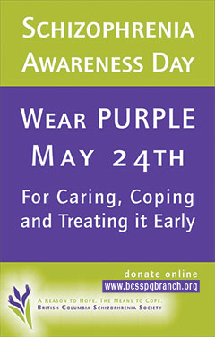 Wear purple Day May 24th annually for caring, coping and treating schizophrenia early.